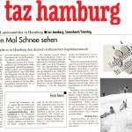 Taz Hamburg: Zum ersten Mal Schnee sehen